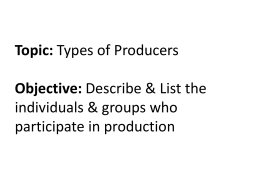 Types of Producers
