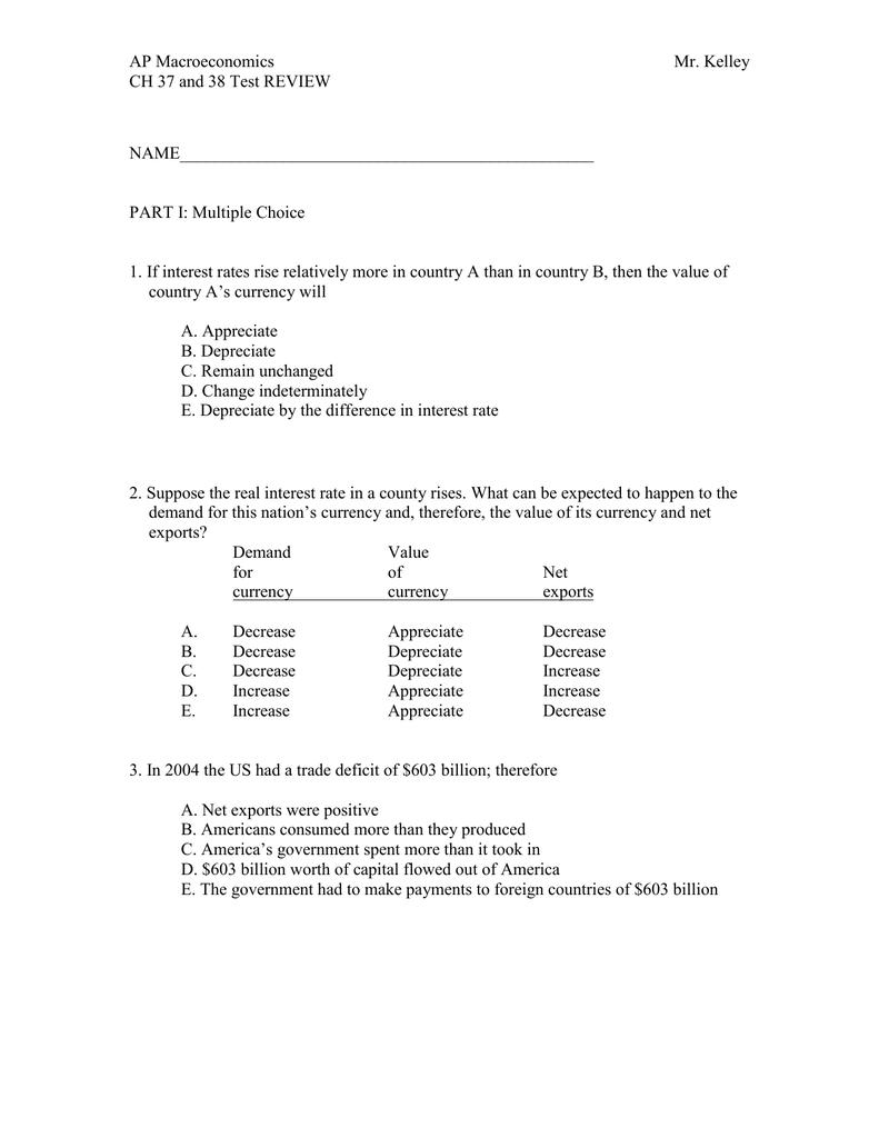AP Macroeconomics Mr  Kelley CH 37 and 38 Test REVIEW