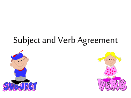 Subject and Verb Agreement 2011