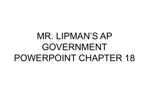 mr. lipman's ap government powerpoint chapter 18