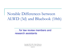 Major Differences Between ALWD and Bluebook