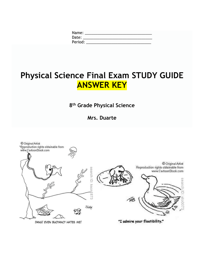 Physical Science Final Exam STUDY GUIDE ANSWER KEY 8 th