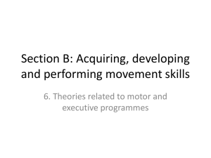 6. Theories related to motor and executive programmes