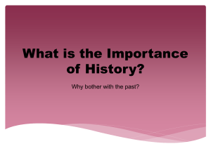 What is the Importance of History