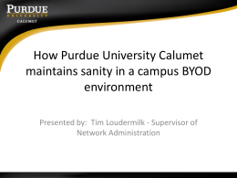 How Purdue University Calumet Maintains Sanity in a Campus BYOD