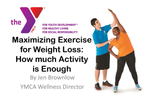 Maximizing Exercise for Weight Loss Power Point