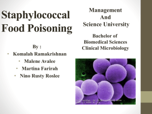 Staphylococcal Food Poisoning By : Komalah Ramakrishnan