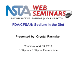 Sodium in the Diet Presented by - NSTA Learning Center
