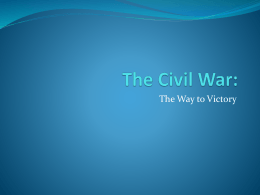 The Civil War – The Way to Victory