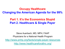 Single Payer (Stark) - Physicians for a National Health Program