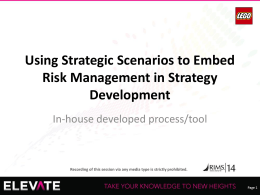 Using Strategic Scenarios to Embed Risk Management in