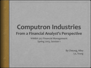 WMBA 507 – Computron Industries: Financial Analyst
