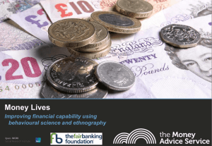 Money Lives: Improving financial capability using behavioural