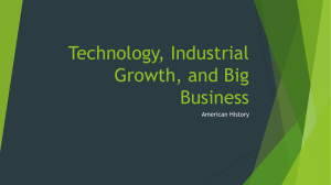 Technology, Industrial Growth, and Big Business