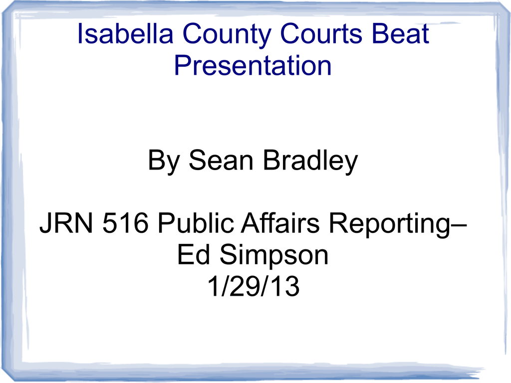 Isabella County Courts Beat Presentation