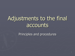 Adjustments to the final accounts