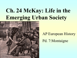 Ch. 24 McKay: Life in the Emerging Urban Society