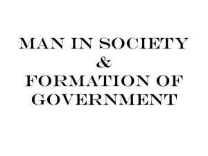 Man in Society & Formation of Government