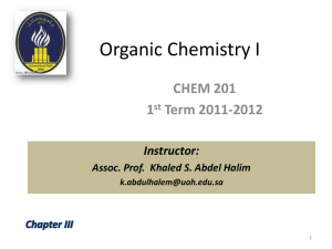 Organic Chemistry I CHEM 201 1 Term 2011-2012