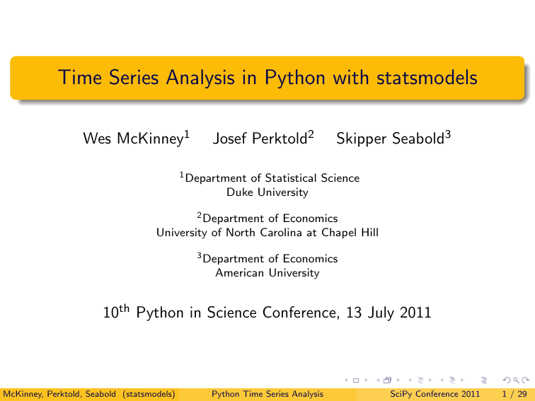 Time Series Analysis in Python with statsmodels Wes McKinney