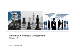 International Strategic Management Chapter: C Prof. Dr. Christian Buer