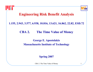 Engineering Risk Benefit Analysis CBA 2. The Time Value of Money