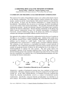 A GREENER, BIOCATALYTIC BENZOIN SYNTHESIS