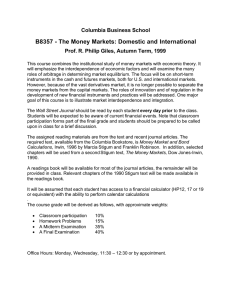 B8357 - The Money Markets: Domestic and International Columbia Business School