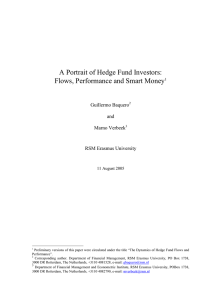 A Portrait of Hedge Fund Investors: Flows, Performance and Smart Money