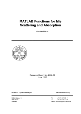 ________________________________ MATLAB Functions for Mie Scattering and Absorption Research Report No. 2002-08