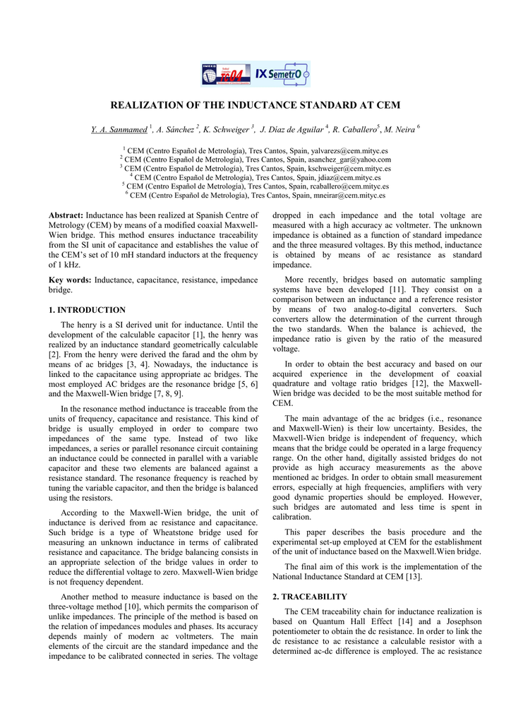 REALIZATION OF THE INDUCTANCE STANDARD AT CEM Y  A  Sanmamed