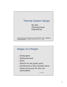 Thermal System Design ME 200 Thermal/Fluids Engineering