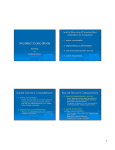 Imperfect Competition Market Structure Characteristics: Implications for Competition