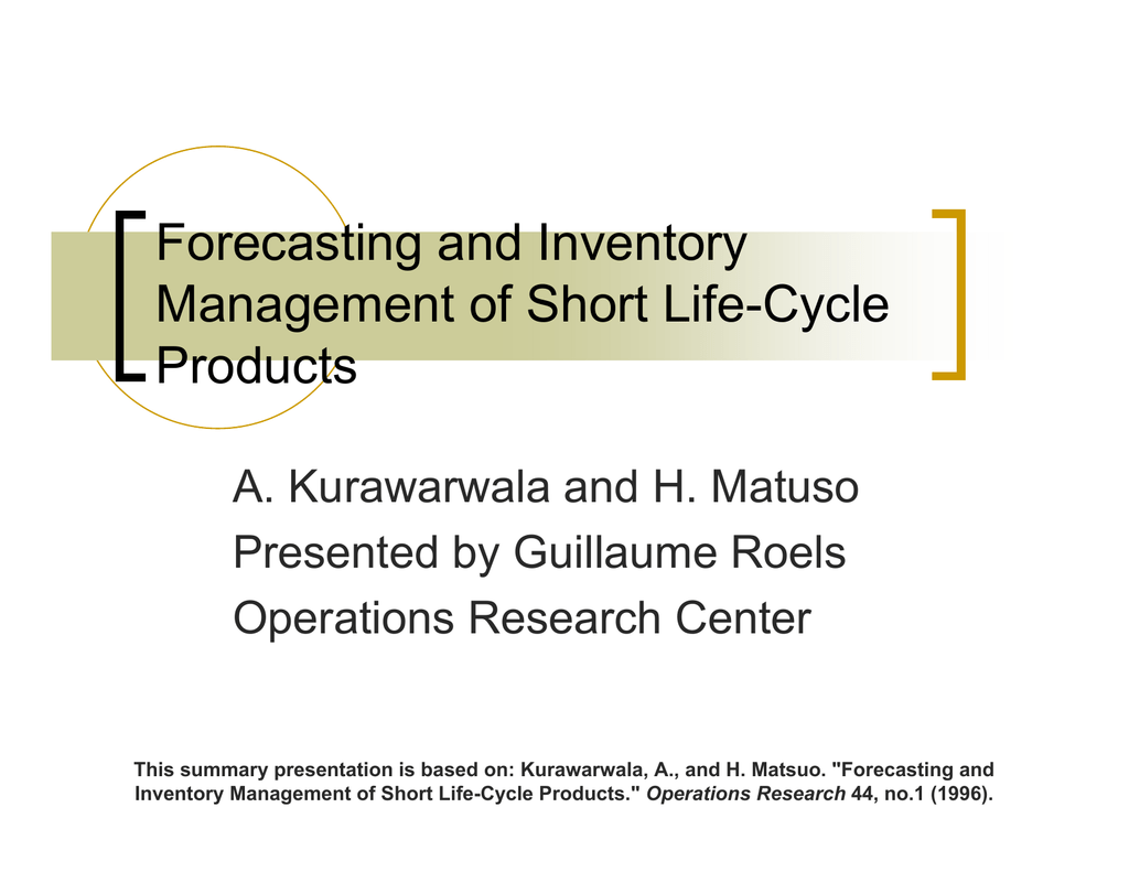 Forecasting and Inventory Management of Short Life-Cycle