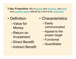• Definition • Characteristics –Value for Money