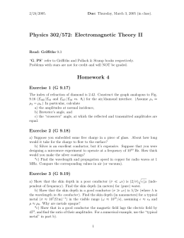 Physics 302/572: Electromagnetic Theory II