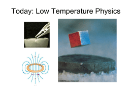 Today: Low Temperature Physics