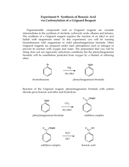 grignard synthesis of triphenylmethanol and benzoic acid Triphenylmethanol can also be prepared by reacting ethyl benzoate with the grignard reacts with the water in the synthesis of benzoic acid.