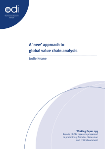 A 'new' approach to global value chain analysis J0die Keane Working Paper 293