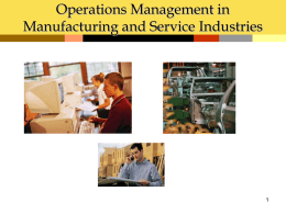 Operations Management in Manufacturing and Service Industries 1