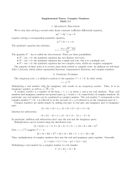 Supplemental Notes: Complex Numbers Math 214 1. Quadratic Equations