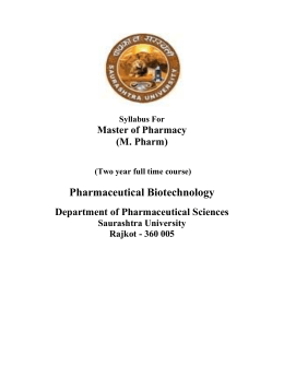 Pharmaceutical Biotechnology Master of Pharmacy (M. Pharm) Department of Pharmaceutical Sciences
