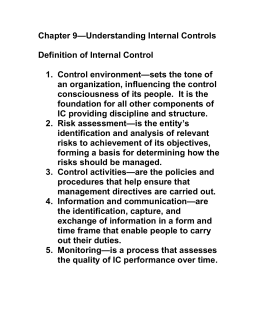 Chapter 9—Understanding Internal Controls  Definition of Internal Control