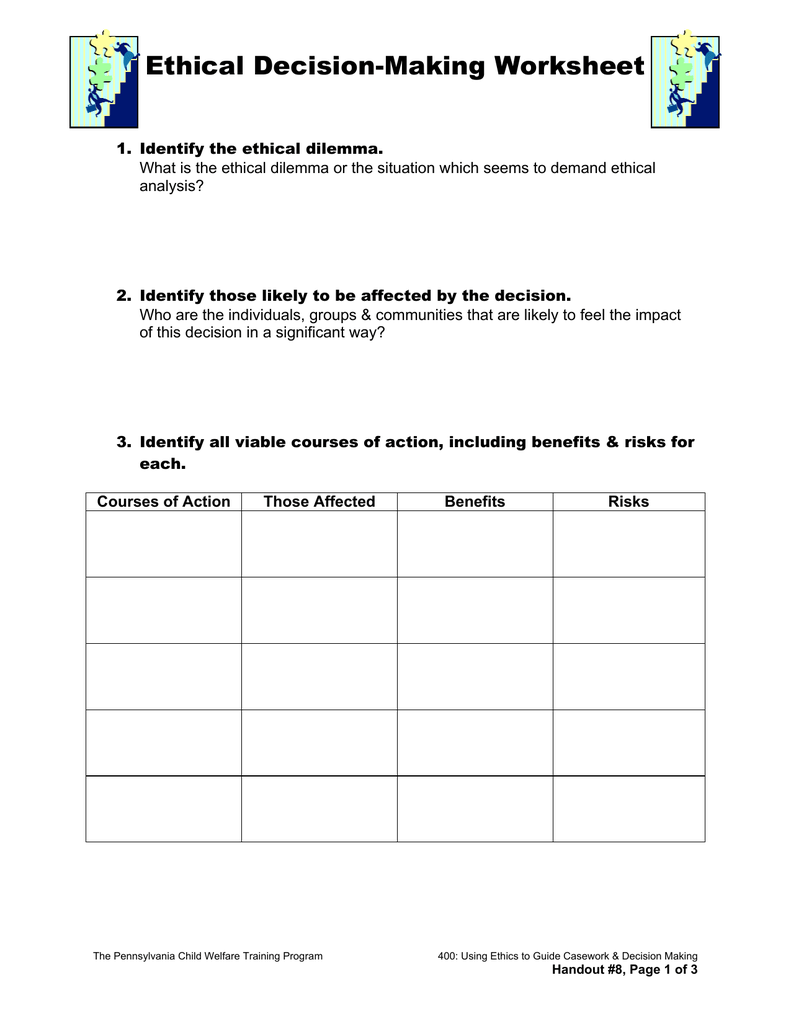 ethical decision scenario worksheet essay Ethical decision scenario worksheet read the following scenario: shannon is a juvenile probation officer with the department of juvenile justice recently, she covered her coworker, janet's client load, while janet was on vacation.