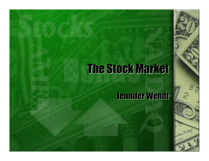 The Stock Market Jennifer Wendt