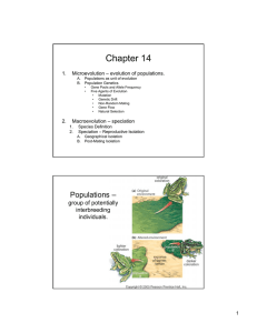 Chapter 14 1. Microevolution – evolution of populations.