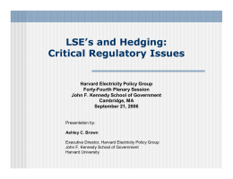 LSE's and Hedging: Critical Regulatory Issues