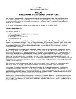 PRELAB THREE-PHASE TRANSFORMER CONNECTIONS EE280 Experiment #6 – Fall 1999
