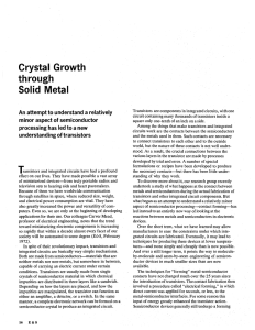 Crystal Growth through Solid Metal An attempt to understand a relatively