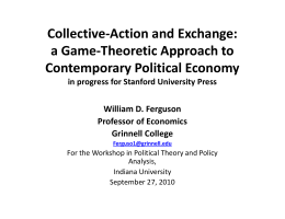 Collective‐Action and Exchange:  g a Game‐Theoretic Approach to  Contemporary Political Economy